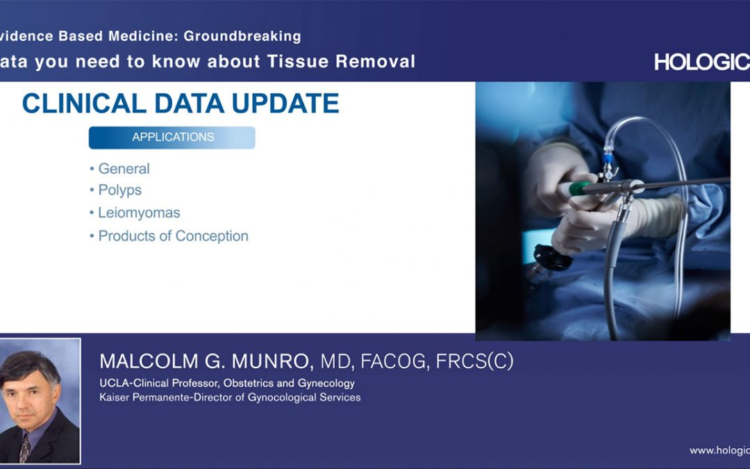 Groundbreaking Data – Tissue Removal