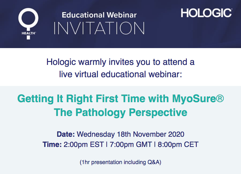 Getting It Right First Time with MyoSure: The Pathology Perspective